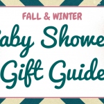 Fall & Winter Baby Shower Gift Guide
